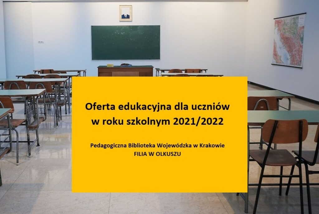Zapraszamy do zapoznania się z naszą ofertą edukacyjną dla uczniów w roku szkolnym 2021/2022